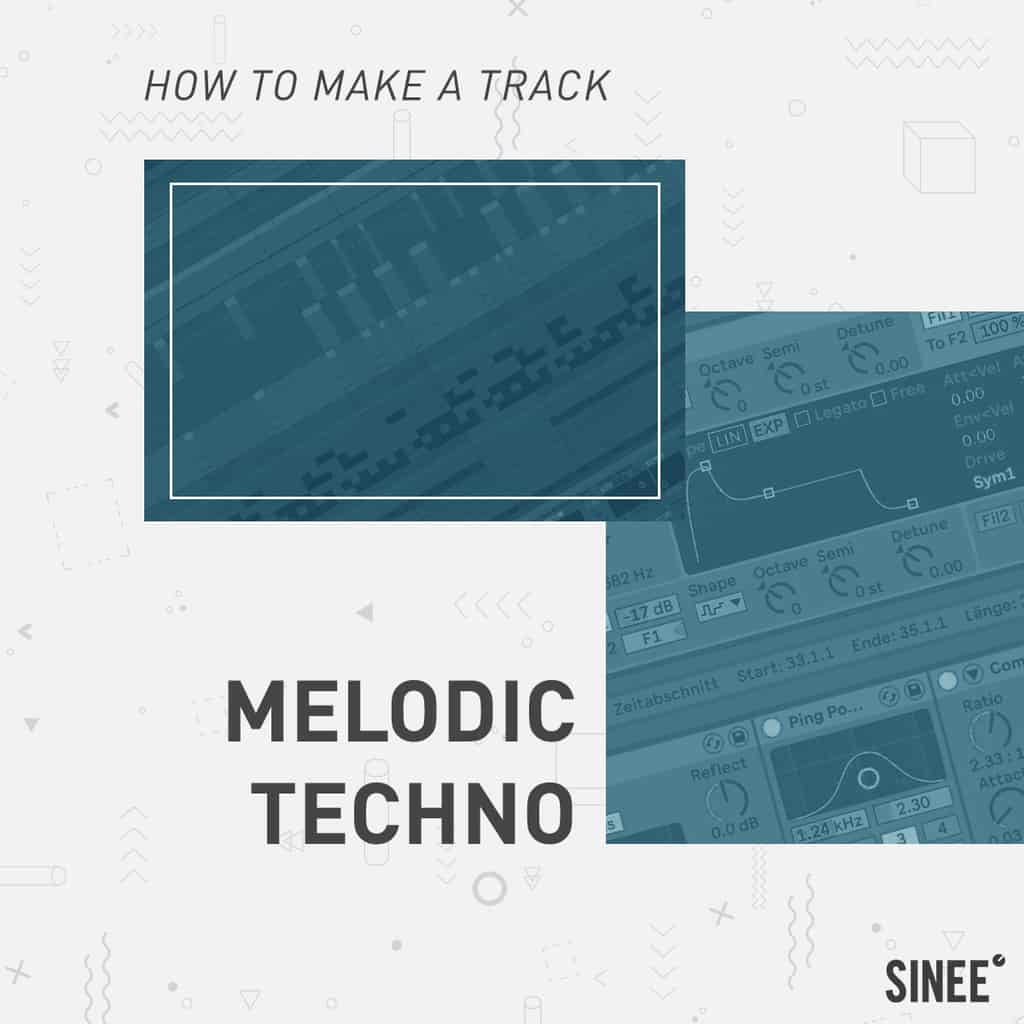 Melodic Techno Onlinekurs für Ableton Live – How To Make A Track – by Björn Torwellen