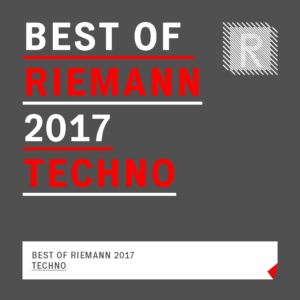 Techno Collection 2017 - Best of Riemann 2017 Techno