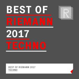 Techno Collection 2017 - Best of Riemann 2017 Techno