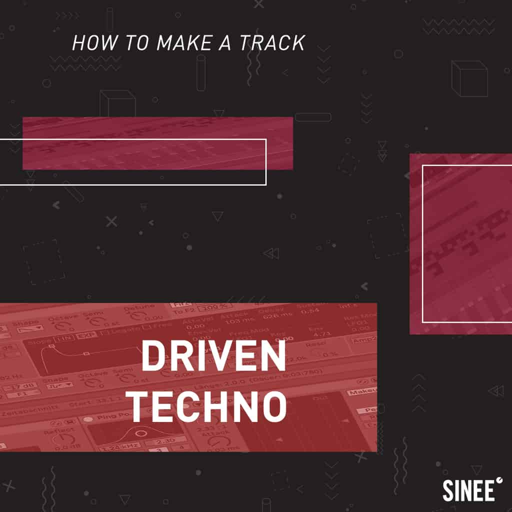 Ableton Live Online Kurs – How To Make A Track – Driven Techno