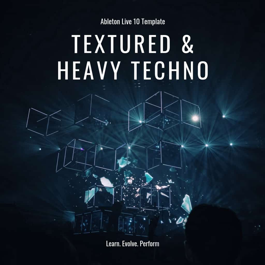 Ableton Live Template – Textured & Heavy Techno