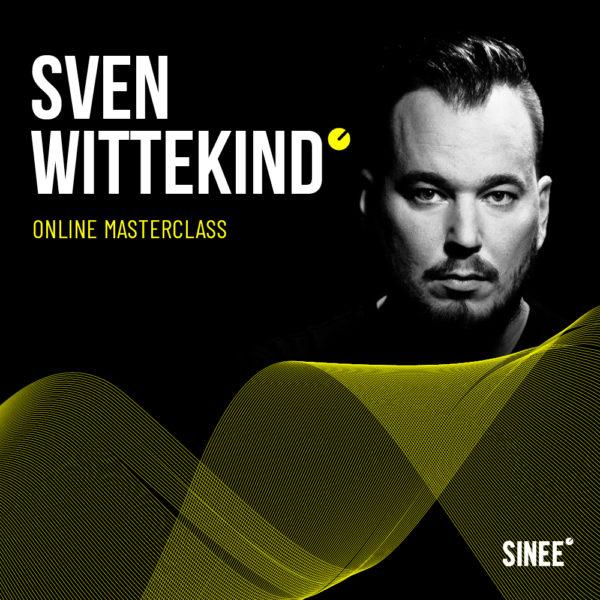 Sven Wittekind – Online Masterclass 1