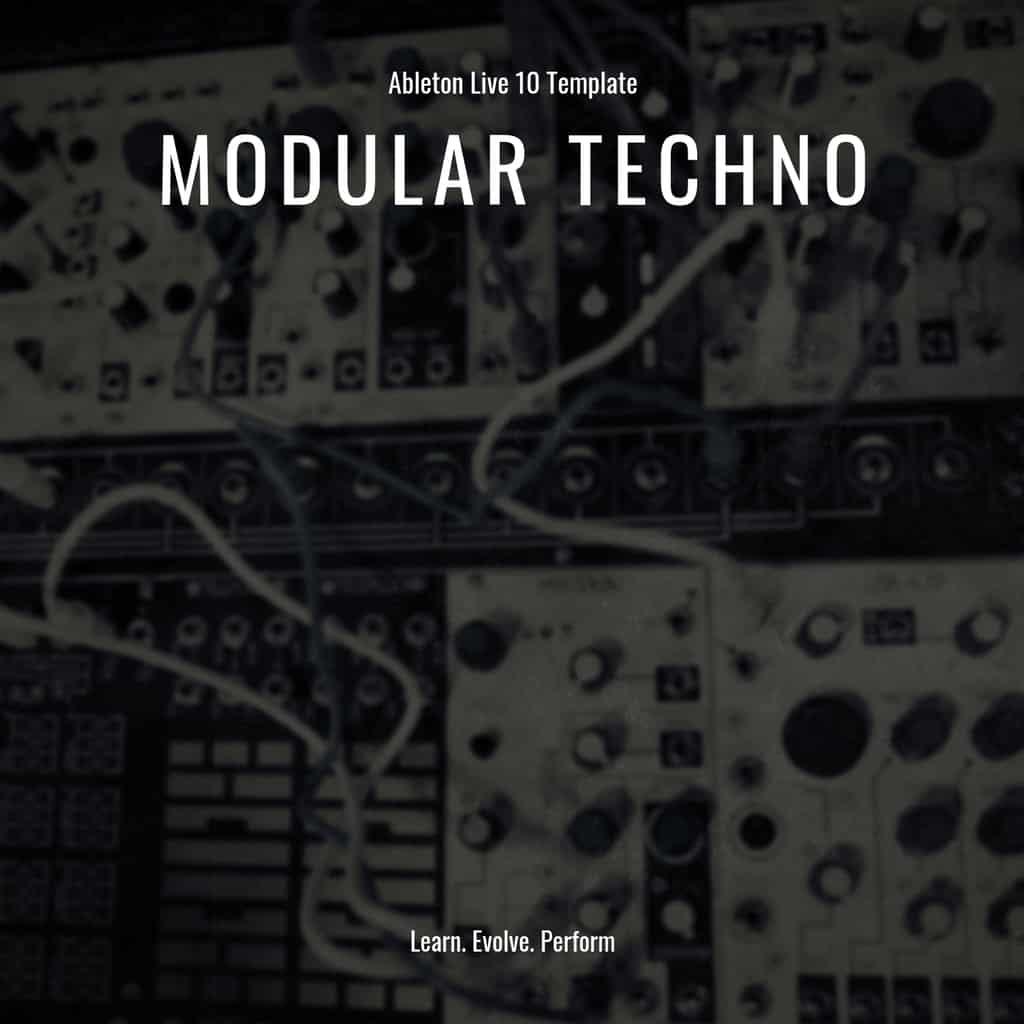 Ableton Live Template – Modular Techno