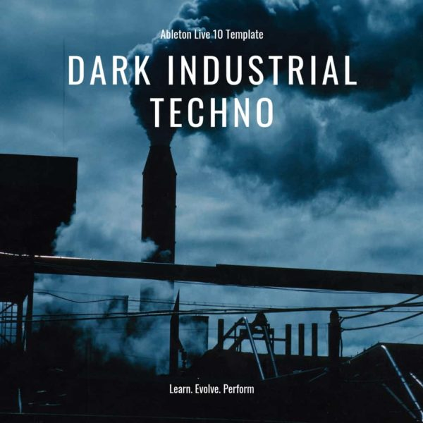 Ableton Live Template - Industrial Dark Techno 1