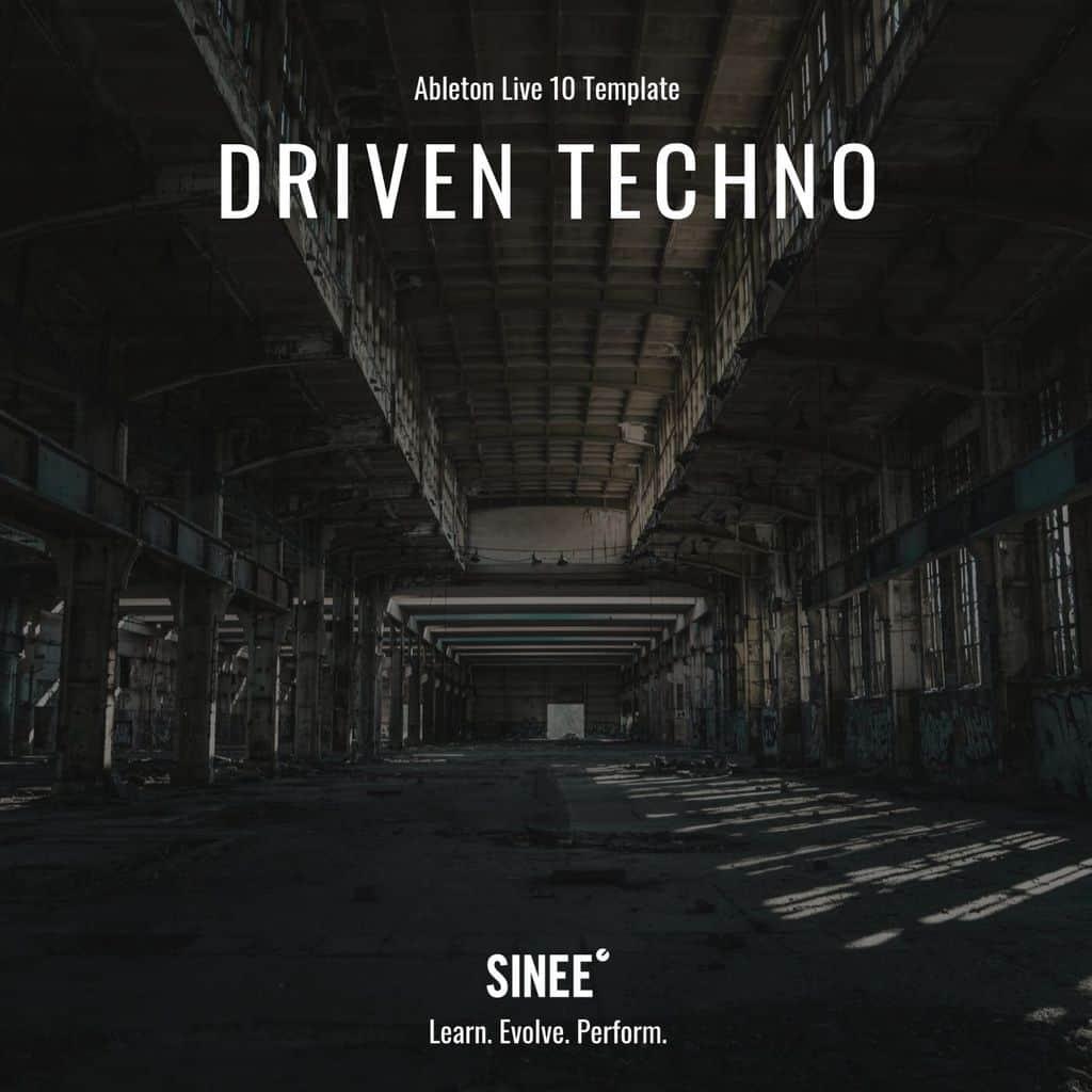Ableton Live 10 Template – Driven Techno