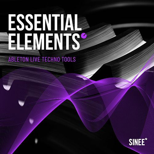 Essential Elements – Ableton Live Techno Tools