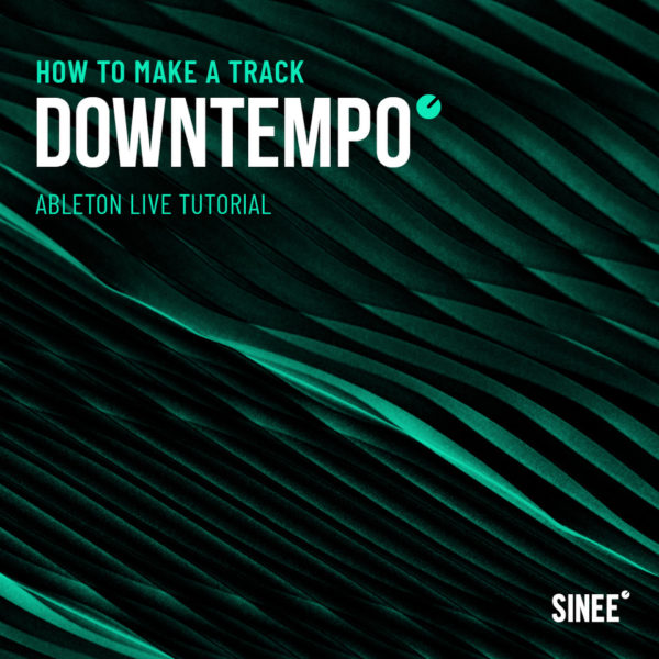 Downtempo (90 BPM) - How To Make A Track 1