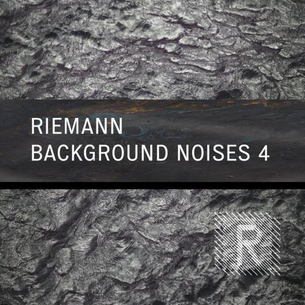 Riemann - Background Noises 4 1