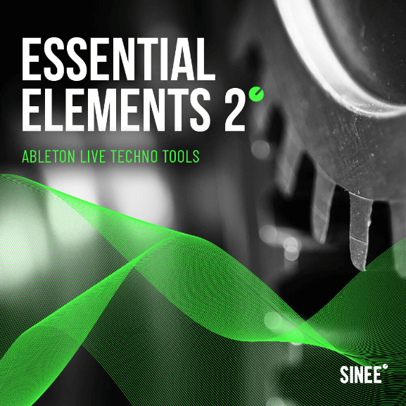 Essential Elements 2 – Ableton Live Techno Tools