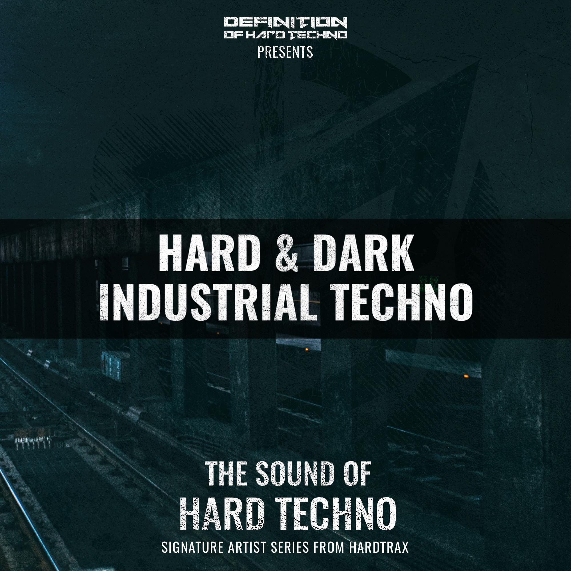 Hard & Dark Industrial Techno
