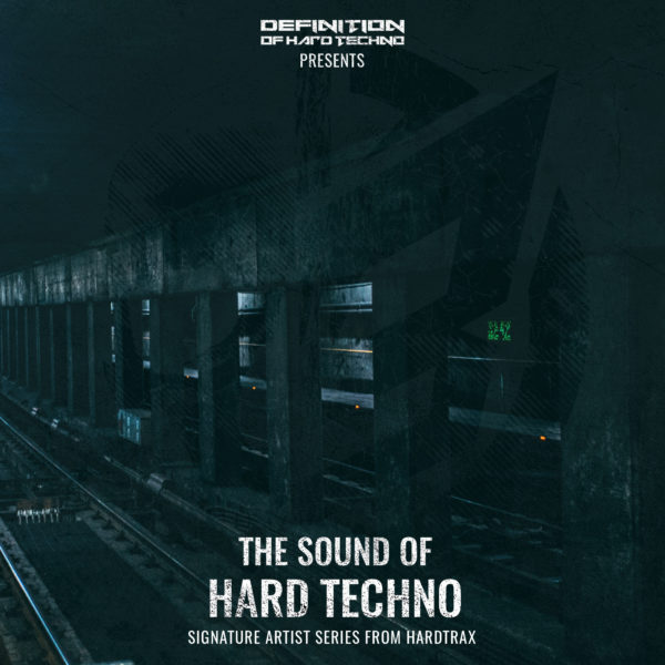 The Sound of Hard Techno Vol. 1 by HardtraX 1
