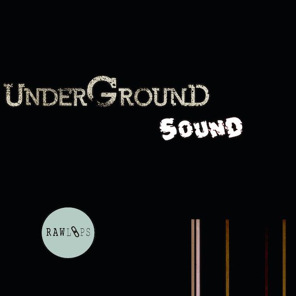 Raw Loops – Underground Sound