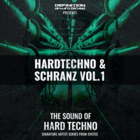 HARDTECHNO & SCHRANZ SAMPLE PACK BY SVETEC