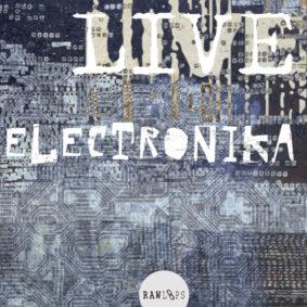 Raw Loops – Live Electronika