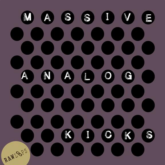 Raw Loops – Massive Analog Kicks