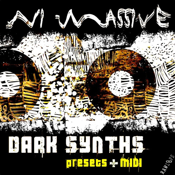 Raw Loops - NI Massive Dark Synths Presets+MIDI 1