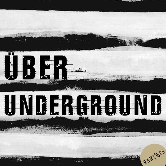 Raw Loops – Über Underground