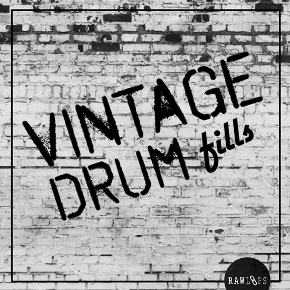 Raw Loops – Vintage Drum Fills